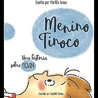 MENINO TINOCO, UMA HISTÓRIA SOBRE TDAH