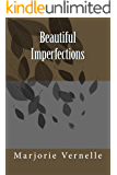 Beautiful Imperfections