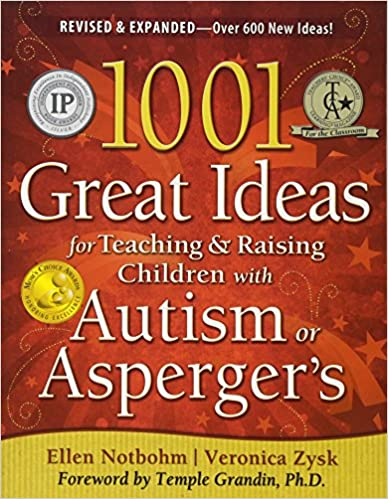 Amazon 1001 great ideas for teaching and raising children with 1001 great ideas for teaching and raising children with autism or aspergers revised and expanded 2nd edition second edition revised edition fandeluxe Image collections