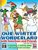 Our Winter Wonderland Coloring Book (8. 5 X11 ), Really Big Coloring Books Staff, 1935266497