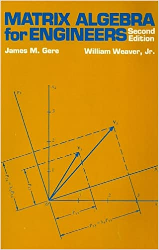 Matrix algebra for engineers: James M Gere: 9780534012748: Amazon