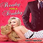 Ready for a Daddy: ABDL Ageplay Erotica | Misty Brock