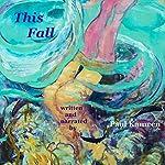 This Fall   Paul Kameen