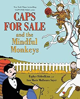 Caps for Sale and the Mindful Monkeys 0062499882 Book Cover