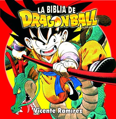 Descargar Libro La Biblia De Dragonball Vicente Ramirez