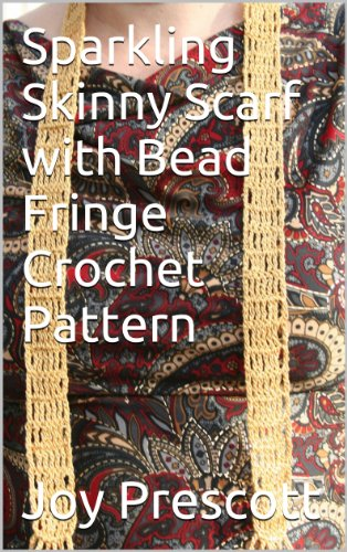 Easy Bead Patterns - Sparkling Skinny Scarf with Bead Fringe Crochet Pattern