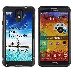 Suave TPU GEL Carcasa Funda Silicona Blando Estuche Caso de protección (para) Samsung Note 3 / CECELL Phone case / / Only Live Once Do It Right Enough Quote /