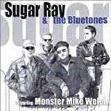 : Sugar Ray & the Bluetones