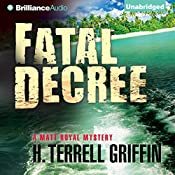 Fatal Decree: Matt Royal Mystery, Book 7 | H. Terrell Griffin
