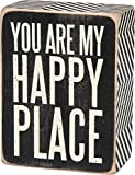 Primitives by Kathy You Are My Happy Black Box Sign by Primitives By Kathy