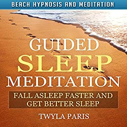 Guided Sleep Meditation: Fall Asleep Faster and Get Better Sleep with Beach Hypnosis and Meditation