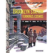 Valérian 10 Brooklyn Station, Term. Cosmos
