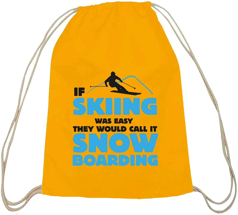 If Skiing Was Easy, Wintersport Snowboard Après Ski Baumwoll natur Turnbeutel Rucksack Sport Beutel
