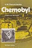 Chernobyl : Insight from the Inside, Chernousenko, V. M., 3540536981