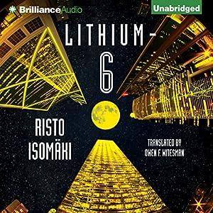 Lithium-6 Audiobook