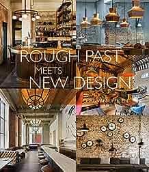 Rough past meets new design /
