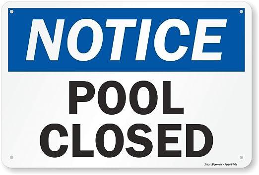 Aviso: piscina cerrada cartel, 18