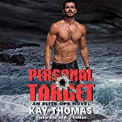 Personal Target: An Elite Ops Novel | Kay Thomas