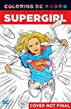 Supergirl: An Adult Coloring Book