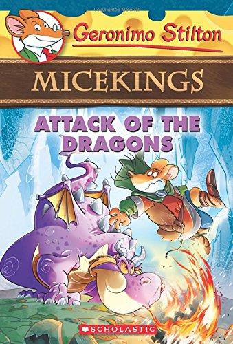 Attack of the Dragons (Geronimo Stilton Micekings #1) PDF