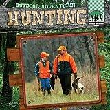 Hunting (Outdoor Adventure!)