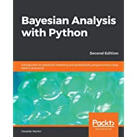 Bayesian Analysis with Python: Introduction to statistical modeling and probabilistic programming using PyMC3 and ArviZ…