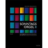 Sonntagsorgel 2: Meditatives: Leichte Orgelmusik für Gottesdienst und Unterricht. Sammlung praxisorientierter Orgelmusik