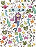 Sketchbook: Cute Mermaid and Sea Sketchbook for