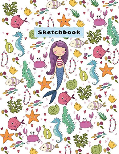 """Sketchbook: Cute Mermaid and Sea Sketchbook for Girls, 110 Pages, 8.5"""" x 11"""",Large Notebook For Drawing, Sketching, Journaling, Doodling, Coloring, Designing, Painting, Writing(Sketch Artists)"""