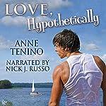 Love, Hypothetically: Theta Alpha Gamma, Book 2 | Anne Tenino