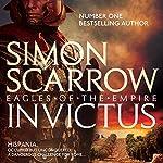 Invictus: Eagles of the Empire, Book 15 | Simon Scarrow