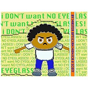 I Don't Want No Eyeglasses