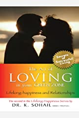 The Art of Loving in Your Green Zone