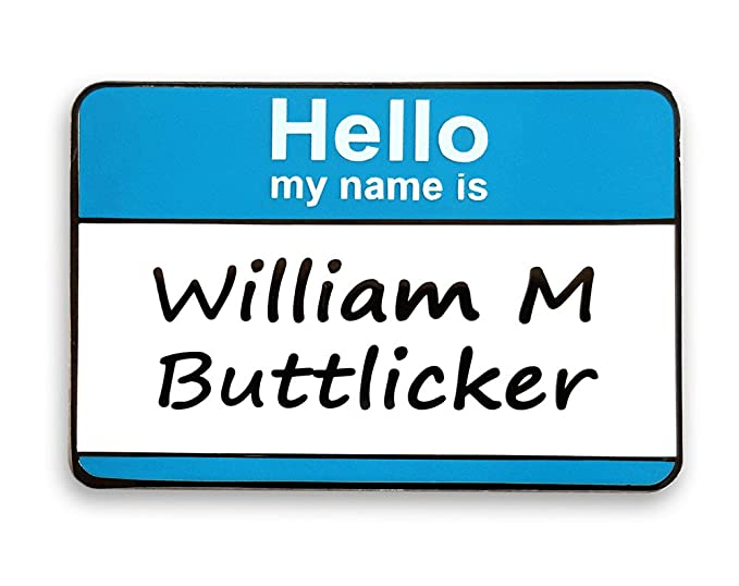 0307bfa90 Pinsanity The Office Bill Buttlicker Name Tag Enamel Lapel Pin