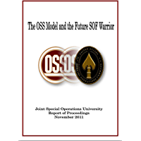 The OSS Model and the Future SOF Warrior