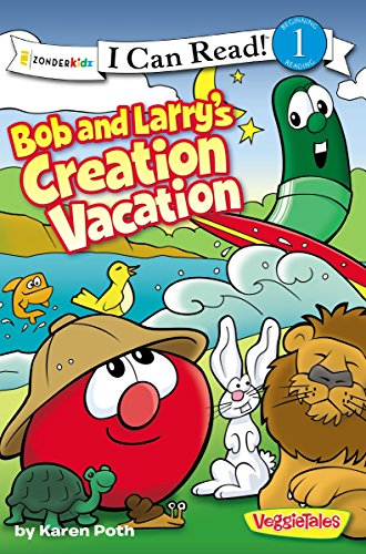 Bob and Larry's Creation Vacation (I Can Read! / Big Idea Books / VeggieTales)