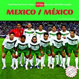 Mexico (Great National Soccer Teams / Grandes Selecciones Del Futbol) (Spanish and English Edition)