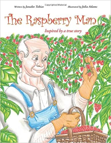 The Raspberry Man: Inspired by a true story
