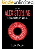 Alex Sterling and the Changers' Revenge