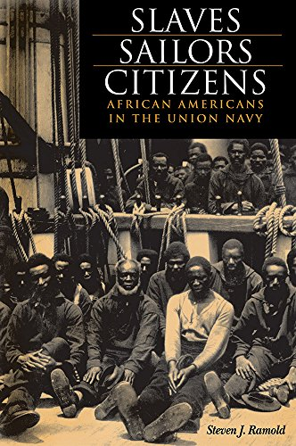 Search : Slaves, Sailors, Citizens: African Americans in the Union Navy