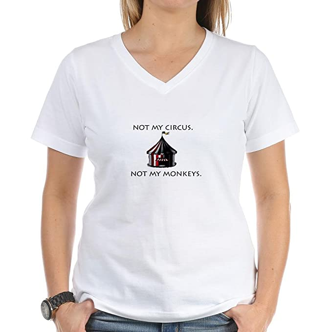 e2385adb7 Amazon.com: CafePress - Not My Circus Women's V-Neck T-Shirt ...