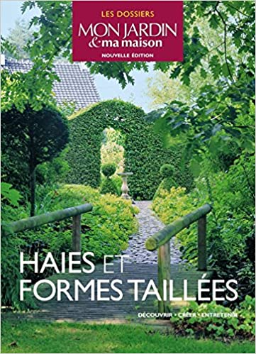 haies et formes tailles les dossiers mon jardin ma maison amazones collectif libros en idiomas extranjeros - Mon Jardin Ma Maison