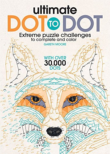 Ultimate Dot to Dot: <br>Extreme Puzzle Challenge
