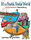 It's a Feudal, Feudal World, Stephen Shapiro, 1554515521