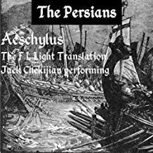 The Persians: Translation by F L Light