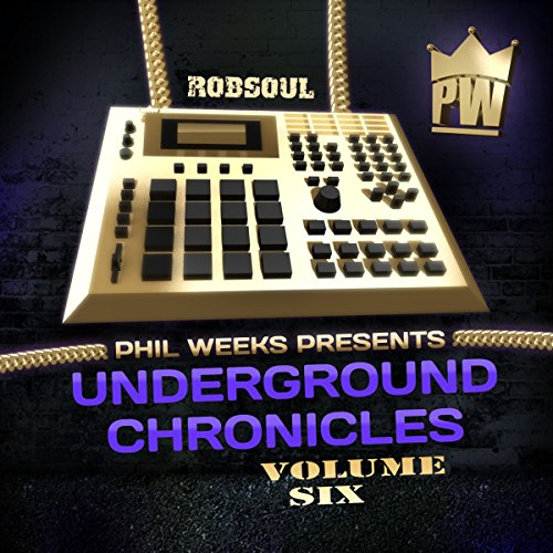 Various Artists - Phil Weeks: Underground Chronicles, Vol. 6 (2017) [WEB FLAC] Download