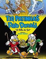 Tio Patinhas e Pato Donald. Biblioteca Don Rosa. O Filho do Sol