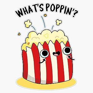 LAD Studio What's Poppin' Popcorn Food Pun Sticker Vinyl Bumper Sticker Decal Waterproof 5