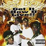 Get It How U Live !! [PA] [EXPLICIT LYRICS]