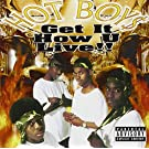 Get It How U Live !! [PA] [EXPLICIT LYRICS]
